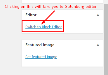 Switch to Gutenberg Editor