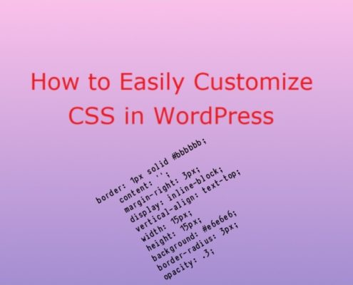 How to Easily Customize CSS in WordPress