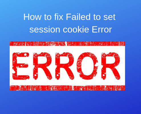 How to fix Failed to set session cookie