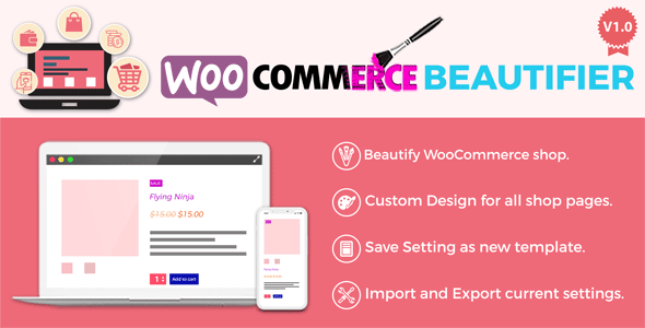 WooCommerce Beautifier : Beautify your shop
